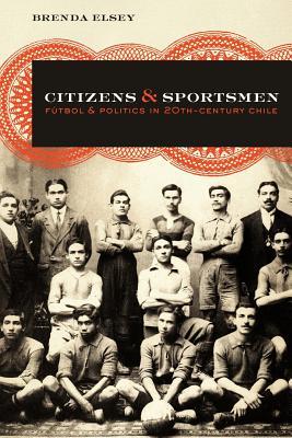 Citizens and Sportsmen By Elsey, Brenda