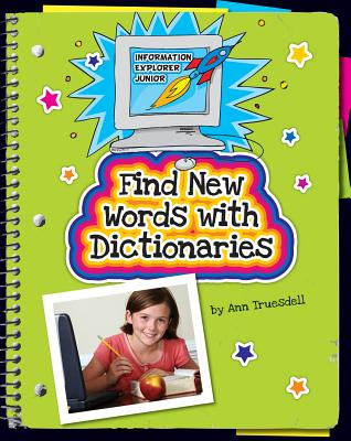 Find New Words With Dictionaries By Truesdell, Ann